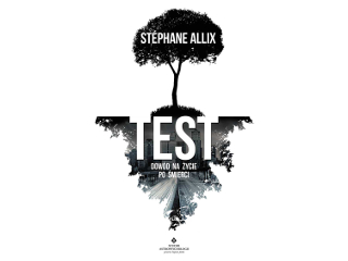 Książka Test: dowód na życie po śmierci autorstwa Stéphane Allix wydana przez Studio Astropsychologi