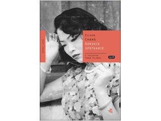 Nowość wydawnicza Gorzkie spotkanie Eileen Chang