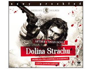 """Nowość wydawnicza Audiobook """"Dolina Strachu"""" Arthur Conan Doyle."""