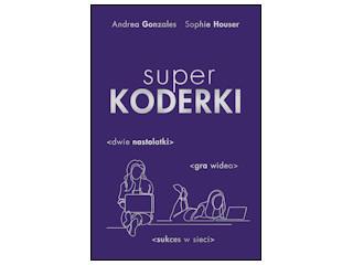 """Superkoderki"" Andrea Gonzales i Sophie Houser"