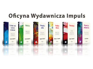 """Bestsellery i nowości Oficyny Wydawniczej """"Impuls"""" na nowy rok szkolno-akademicki 2013/2014!"""