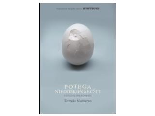 """Nowość wydawnicza """"Potęga niedoskonałości"""" Tomás Navarro"""