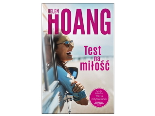 """""""Test na miłość"""" Helen Hoang"""