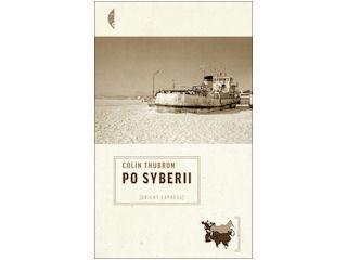 Recenzja książki Po Syberii