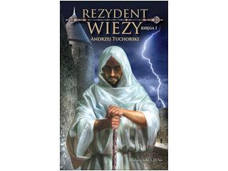 Recenzja książki Rezydent Wieży t. 1