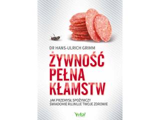 Poradnik na temat żywności przemysłowej autorstwa dr Hansa Grimm.
